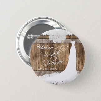 Bridal Shower in Rustic Wood & White Lace 2 Inch Round Button