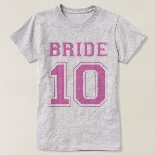 Bride 10 T-Shirt
