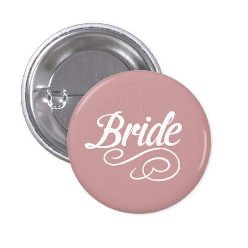 Bride Button- Any background color