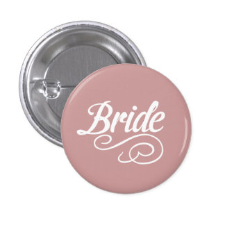 Bride Button- Any background colour 1 Inch Round Button