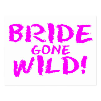 Bride Gone Wild Post Cards