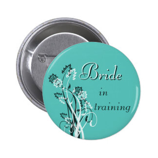 Bride in Training Pin - Turquoise