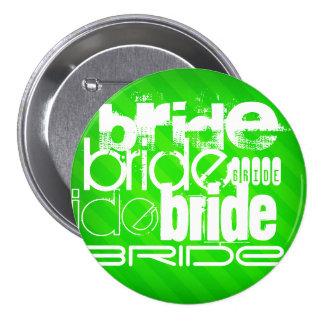 Bride; Neon Green Stripes 3 Inch Round Button