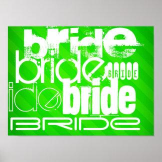 Bride; Neon Green Stripes Poster
