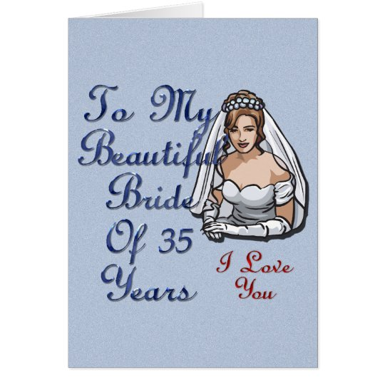 Bride Of 35 Years Card