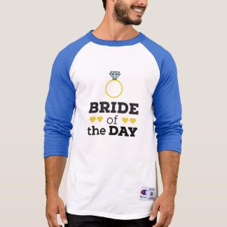 Bride of the Day Zqx9c T-Shirt