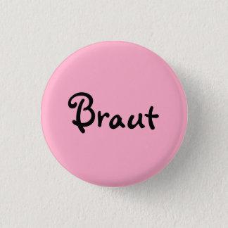 Bride on pink ones 1 inch round button