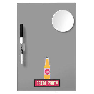 Bride Party Beer Bottle Z6542 Dry Erase Board With Mirror