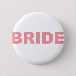 Bride Pink Writing 2 Inch Round Button