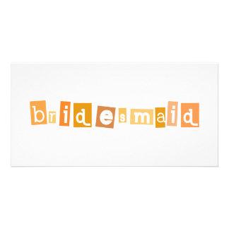 Bride´s maid design! personalized photo card
