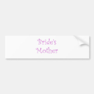 Bride s Mother Bumper Stickers