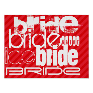 Bride; Scarlet Red Stripes Poster