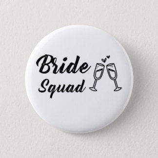 Bride Squad with Champagne Glass 2 Inch Round Button