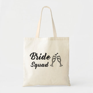 Bride Squad with Champagne Glass Tote Bag
