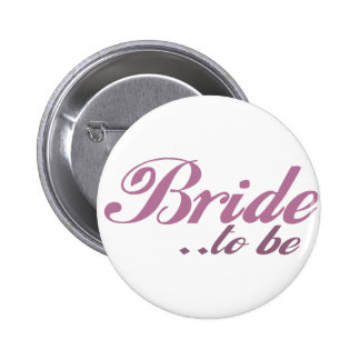 Bride to be 2 inch round button