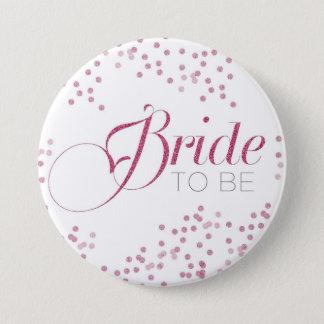 Bride to be bachelorette party button