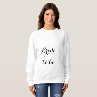 Bride To Be Bridal Shower Bachelorette Party Girly Sweatshirt