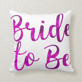 Bride to be Fuchsia Pink Purple Cute Fun pillow
