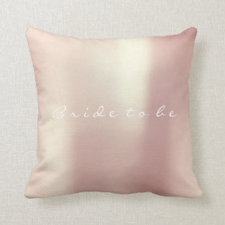 Bride to Be Rose Powder Peach Pearly Blush Throw Pillow
