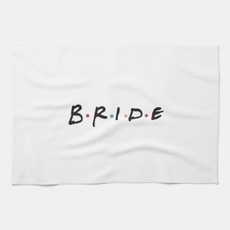 Bride to be towel