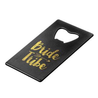 Bride Tribe Credit Card Bottle Opener