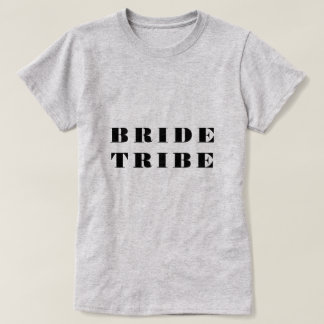 Bride Tribe Party T-Shirt