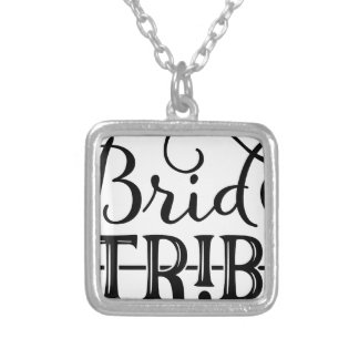 Bride Tribe Wedding Party Silver Plated Necklace