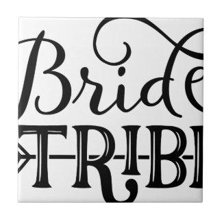 Bride Tribe Wedding Party Tile