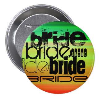 Bride; Vibrant Green, Orange, & Yellow 3 Inch Round Button