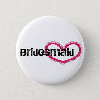 Bridemaid - Customized 2 Inch Round Button