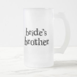 Bride's Brother Black Text Frosted Glass Beer Mug