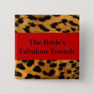 Brides Fabulous Friends 2 Inch Square Button
