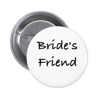 bride's friend wedding gear 2 inch round button