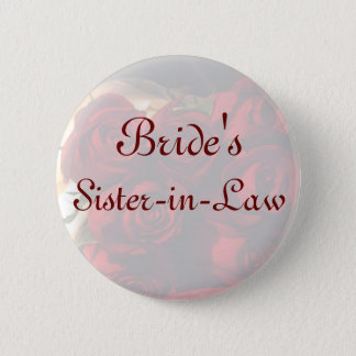 """Bride's Sister-in-Law"" - Red Rose Bouquet (1) 2 Inch Round Button"