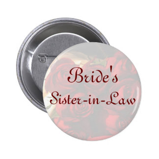 """""""Bride's Sister-in-Law"""" - Red Rose Bouquet (1) 2 Inch Round Button"""