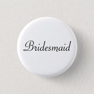 BRIDESMAID 1 INCH ROUND BUTTON