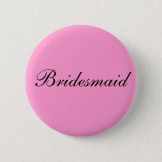 Bridesmaid Badge 2 Inch Round Button