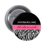 Bridesmaid Black White Pink  Modern Zebra Print