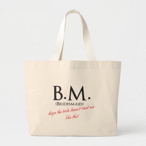 Bridesmaid- BM Bag