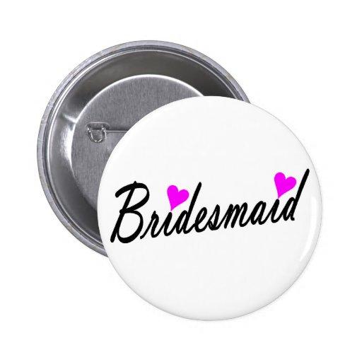 Bridesmaid Pinback Button