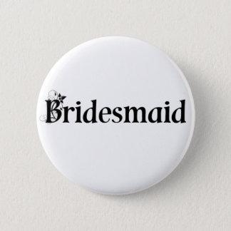 Bridesmaid Button / Badge