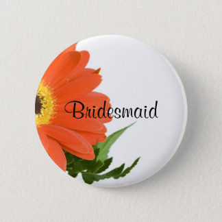 Bridesmaid: Gerbera Daisy in Tangerine 2 Inch Round Button