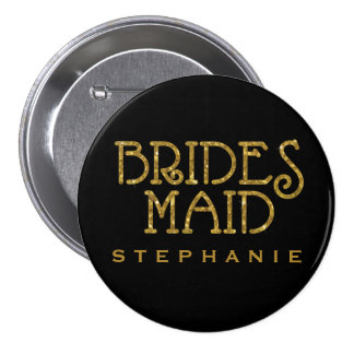 Bridesmaid Gold Faux Glitter Name Tag Button