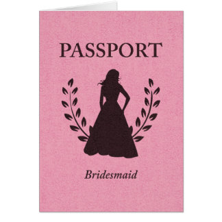 Bridesmaid Passport Card