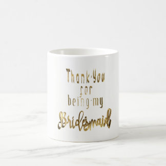 Bridesmaid Thank You Gold Look Typography Coffee Mug