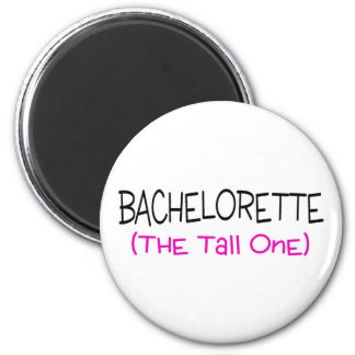 Bridesmaid The Tall One 2 Inch Round Magnet
