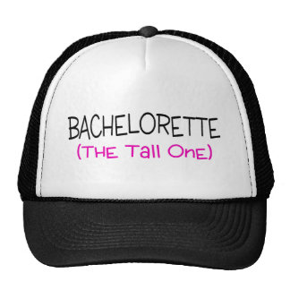 Bridesmaid The Tall One Trucker Hat