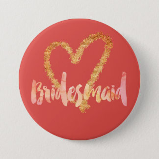 Bridesmaid Watercolor Brush on Grenadine and Gold 3 Inch Round Button