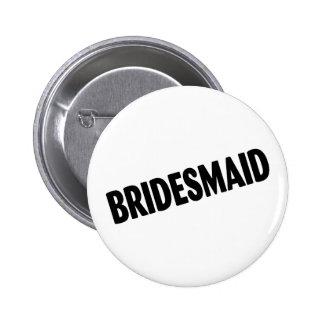 Bridesmaid Wedding Black Button