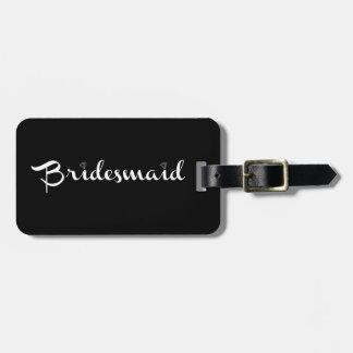 Bridesmaid White on Black Bag Tag